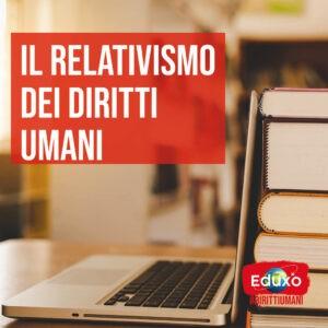 Read more about the article Il relativismo dei diritti umani