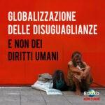 Read more about the article La globalizzazione delle disuguaglianze (e non dei diritti umani)