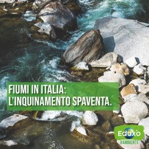 Read more about the article Fiumi in Italia: l'inquinamento spaventa