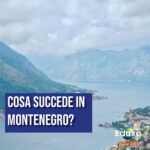 Cosa succede in Montenegro?