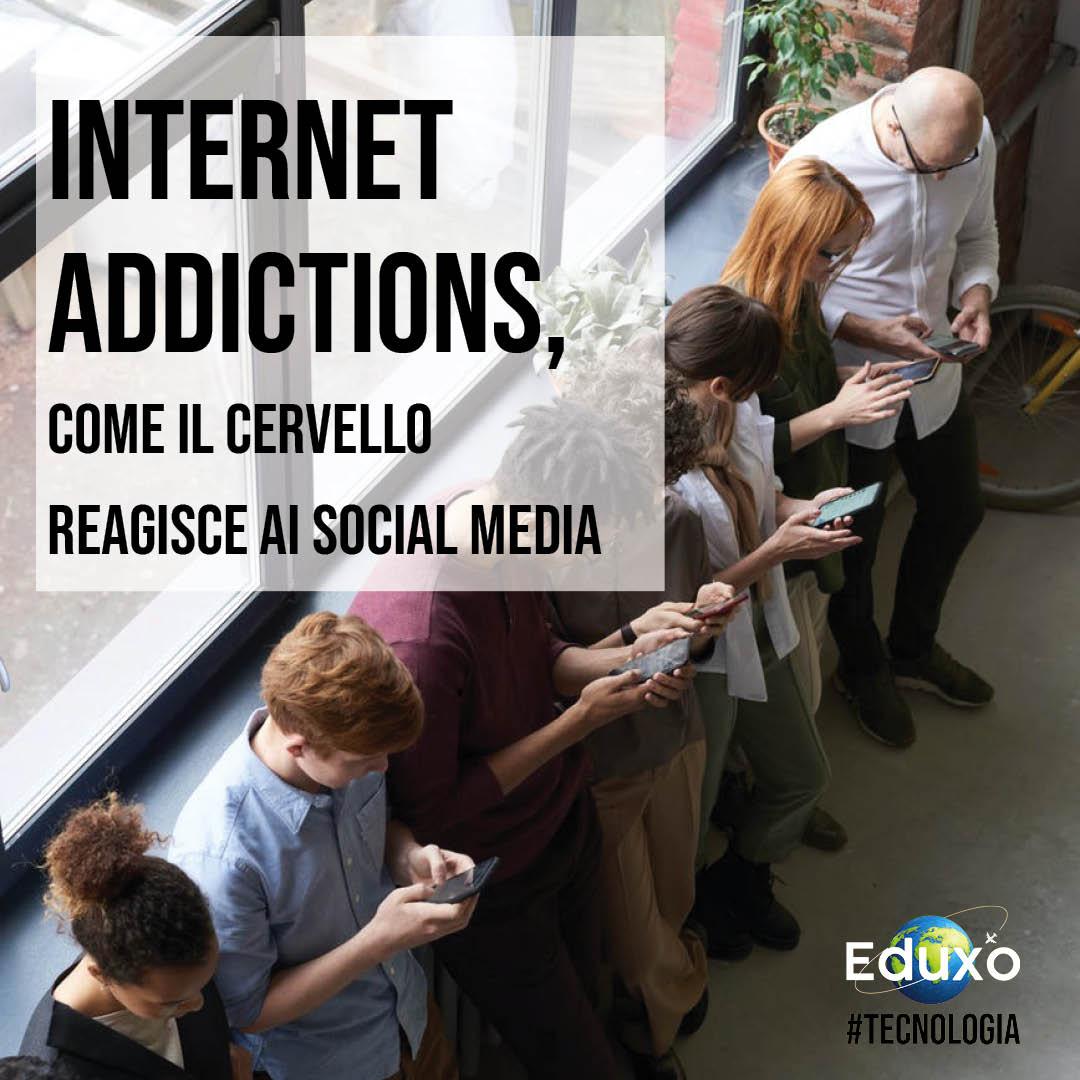 Internet addictions: come il cervello reagisce ai social media