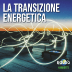 Read more about the article Transizione energetica
