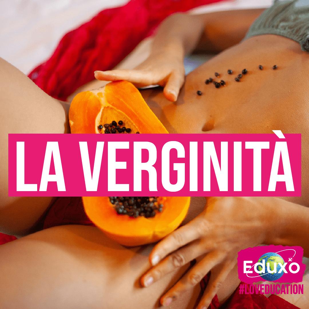 You are currently viewing La verginità