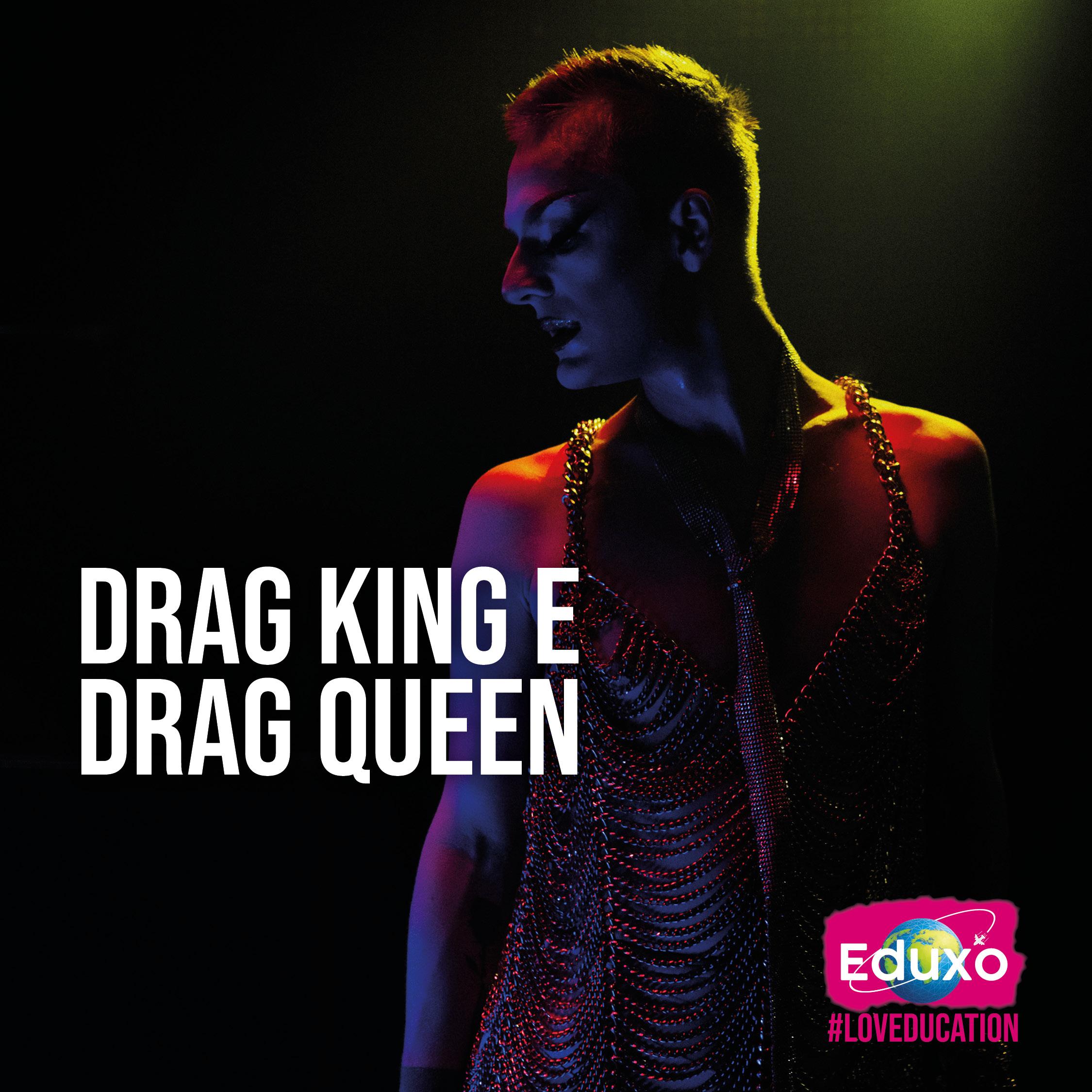 Drag King e Drag Queen
