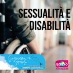 Read more about the article Sessualità e disabilità