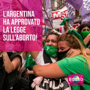 Read more about the article L'Argentina ha finalmente approvato la legge sull'aborto!