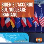 Biden e l'accordo sul nucleare iraniano