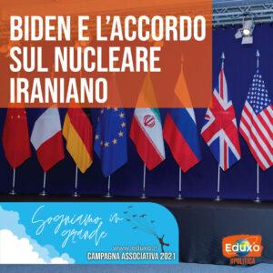 Read more about the article Biden e l'accordo sul nucleare iraniano