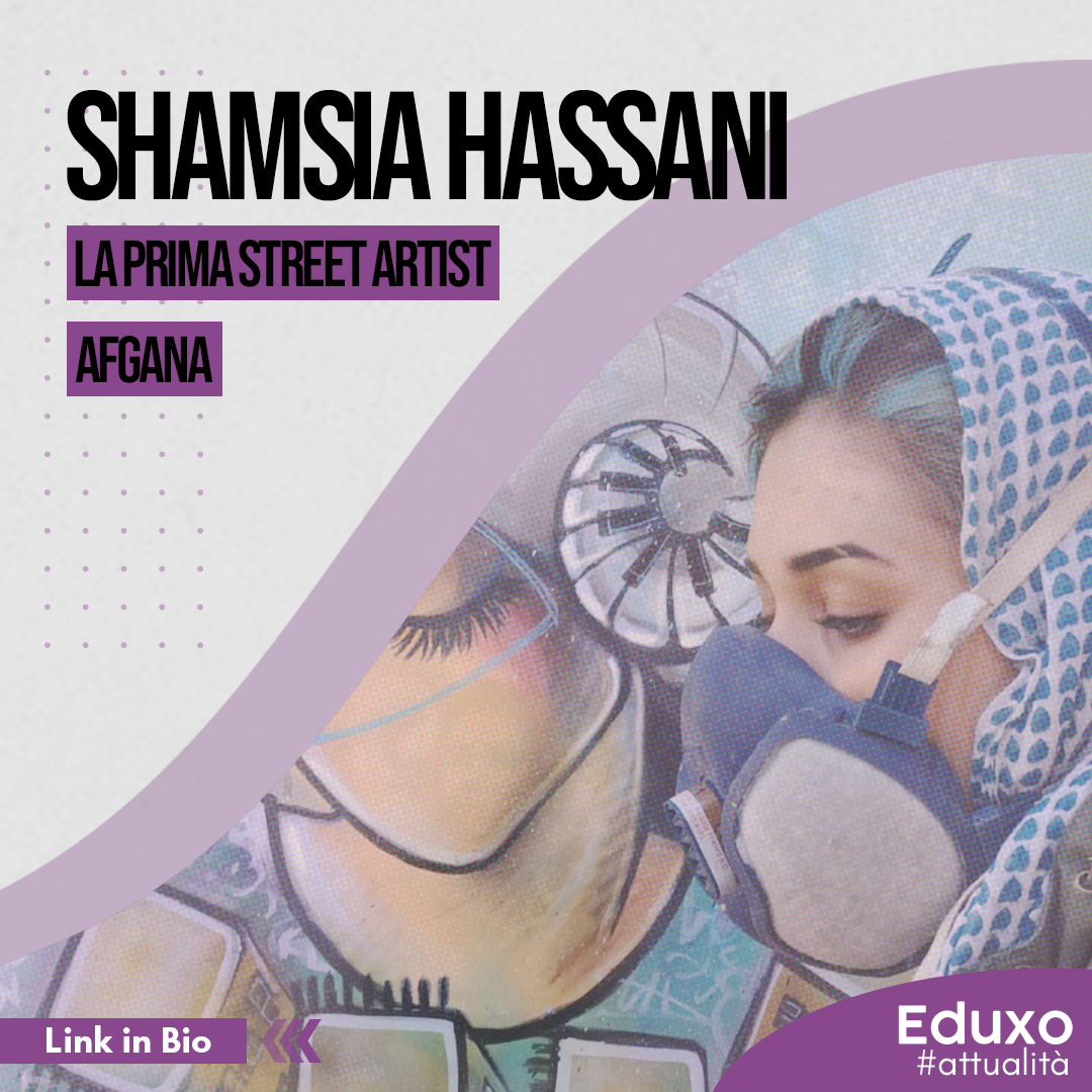 You are currently viewing SHAMSIA HASSANI: LA PRIMA STREET ARTIST AFGANA
