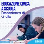 Read more about the article Educazione civica a scuola: l'esperienza di Giulia