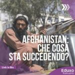 Read more about the article Afghanistan: cosa sta succedendo?