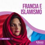 Read more about the article Francia e Islamismo
