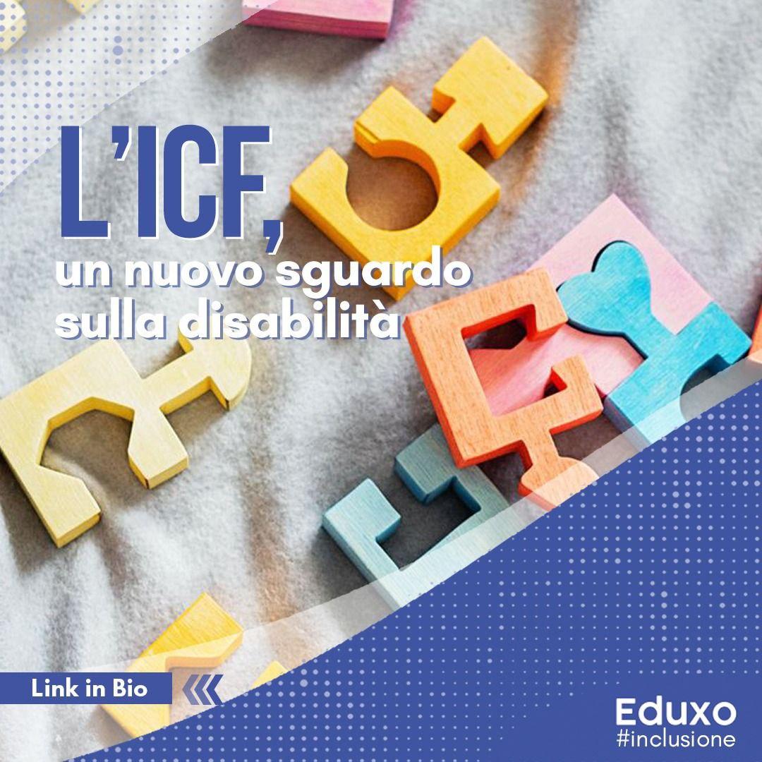 L'ICF, un nuovo sguardo sulla disabilità