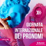 Read more about the article GIORNATA INTERNAZIONALE DEI PRONOMI
